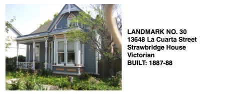 13648 La Cuarta St. - Strawbridge House, Victorian, Whittier Historic Landmark #30