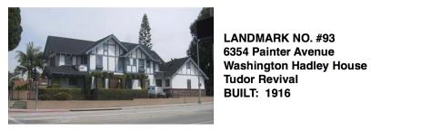 6354 Painter Avenue -Tudor Revival, Washington Hadley House, Whittier Historic Landmark #93