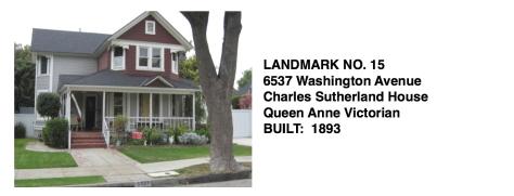 6537 Washington Ave. - Charles Sutherland House, Queen Anne Victorian, Whittier Historic Landmark #15