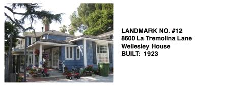 8600 La Tremolina Lane - Wellesley House, Whittier Historic Landmark #12